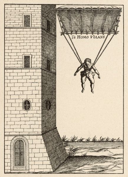 Parachute at Venice, enabling descent from tall buildings ; described by Fausto Veranzio though he may not have been its inventor