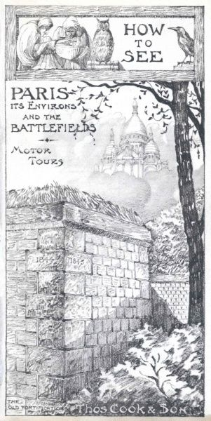 Cover illustration for How to see Paris, its environs, and the battlefields, Motor Tours, with Thomas Cook & Son, Paris. The Old Fortification in the foreground, and the Sacre Coeur in the background. At the top two gargoyle figures with an owl