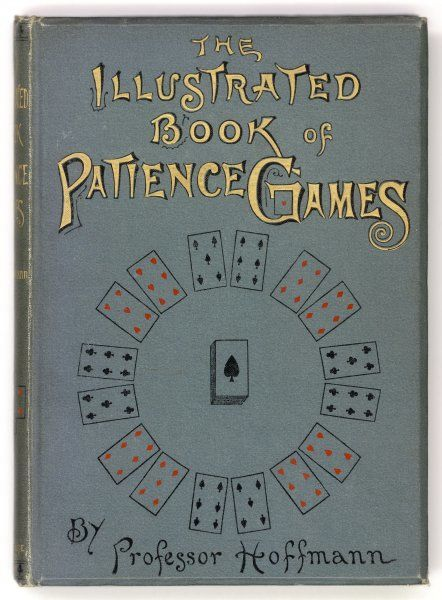 Cover of 'The Illustrated Book of Patience Games' by Professor Hoffmann