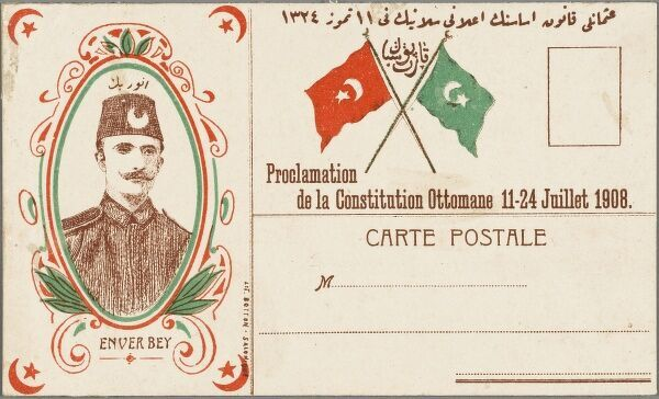 Patriotic Postcard in favour of the Turkish Constitution. The revolution of 1908 resulted in the Sultan restoring the constitution - it having been suspended for more than 30 years. Enver Pasha (who become a Major in 1906) became a member of the CUP