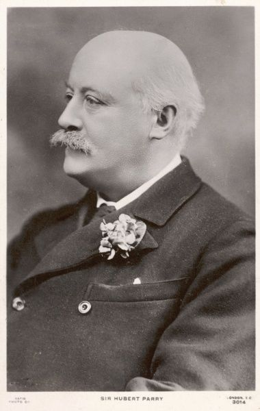 CHARLES HUBERT PARRY English composer, born in Bournemouth. Became Director of the Royal College of Music in 1895. Date: 1848 - 1918