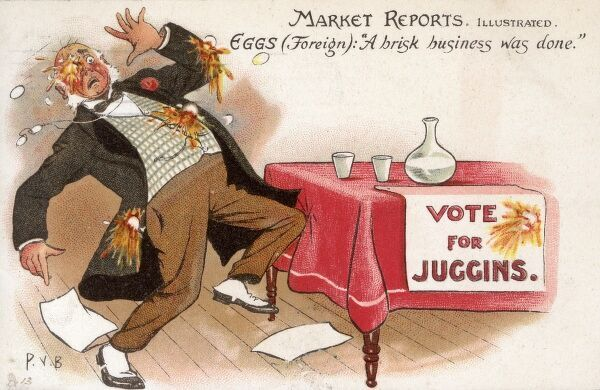 "A Politician (Juggins) is pelted with rotten eggs at a hustings. A clever play on words on this postcard from the 'Market Reports' series, which is captioned thus: 'Eggs (foreign)' : ""A brisk Business was done.&quot"
