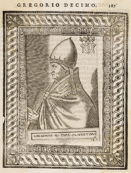 POPE GREGORIUS X (Theobaldo Visconti) known as 'The Blessed' selected at Viterbo after a prolonged conclave
