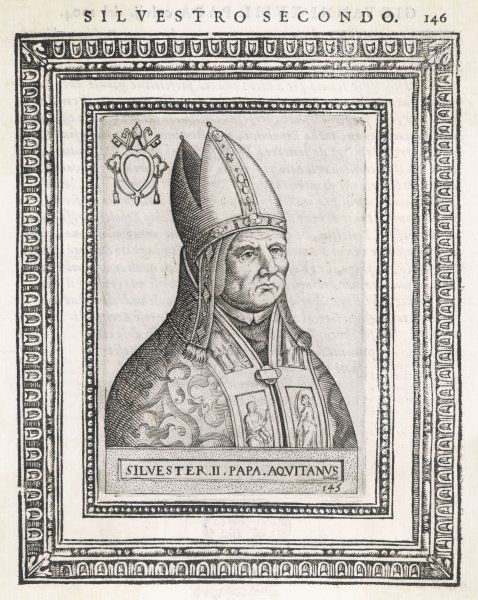 POPE SILVESTER II (Gerbert) French pope with so strong an interest in science that he was rumoured to be a magician