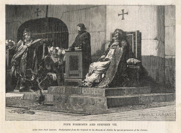POPE STEPHANUS VI (sometimes listed as Stephanus VII) arraigns his predecessor Formosus, exhumed for the purpose : he himself was later strangled