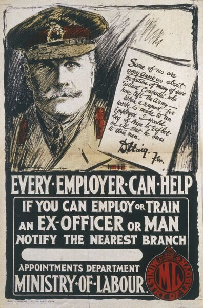 Poster asking employers to take on men who have served during the First World War, featuring a personal plea from Douglas Haig