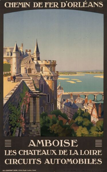 Poster for French railways advertising Amboise and the chateaux of the Loire