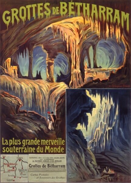 Poster for French railways advertising the Betharram Grottos in the Pyrenees, near Pau --a subterranean wonder of the world, not discovered until 1810, and not opened to the public until 1903