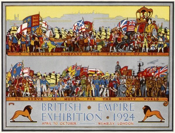 Poster advertising the British Empire Exhibition, held at Wembley between April and October 1924...'to serve as model for the mighty world.&#39