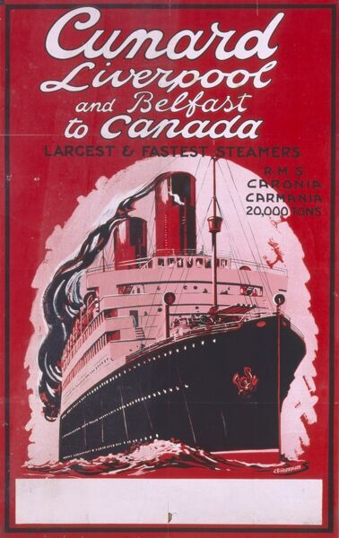 Poster advertising Cunard departures from Liverpool and Belfast to Canada on the RMS Caronia and Carmania