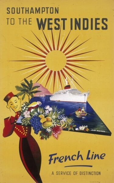 Poster advertising French Line cruises from Southampton to the West Indies. A service of distinction