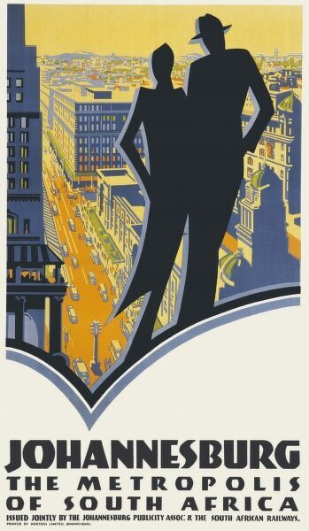 Poster advertising Johannesburg, the Metropolis of South Africa. A couple in silhouette look down on a bustling city