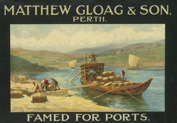 Poster advertising Matthew Gloag & Son of Perth, Scotland -- famed for ports -- with a scene of port being loaded on the River Douro in Portugal
