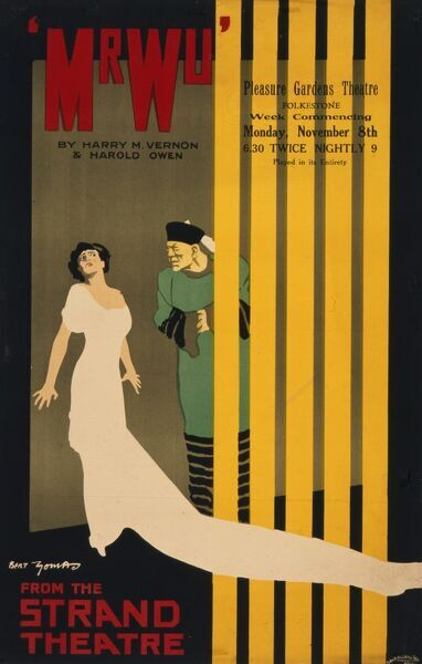 Poster advertising a production of Mr Wu, by Harry M Vernon and Harold Owen. From the Strand Theatre in London it has come to the Pleasure Gardens Theatre, Folkestone
