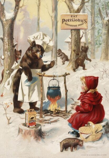 Poster advertising Pettijohn's breakfast food, showing Red Riding Hood -- or is it Goldilocks? -- and a family of bears sharing an outdoor breakfast together in the woods