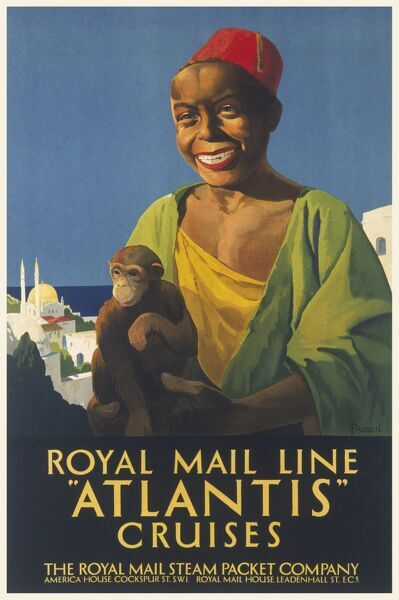 Poster for the Royal Mail Line, advertising cruises on the Atlantis. A boy wearing a fez on his head and a monkey on his arm grins happily