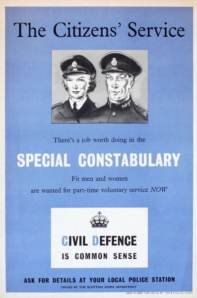 Poster advertising the Special Constabulary, seeking fit men and women for part-time voluntary service. Civil Defence is Common Sense. Ask for details at your local police station