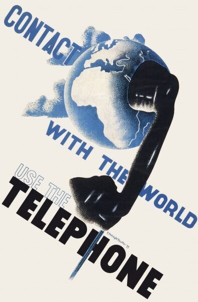 Poster designed by E McKnight Kauffer, encouraging people to use the telephone to make contact with the world