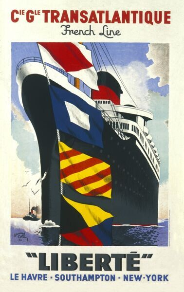 Poster for the Compagnie Generale Transatlantique French Line, advertising cruises on the Liberte between Le Havre, Southampton and New York