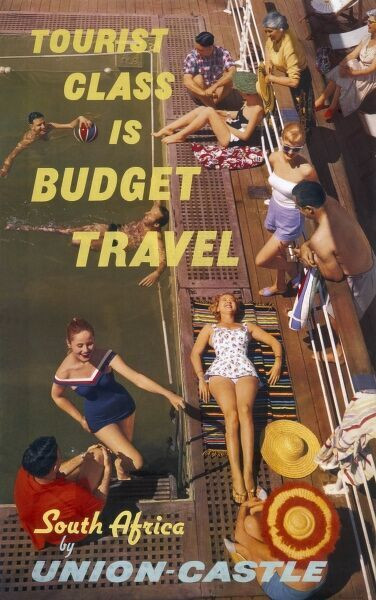 Poster advertising Union Castle cruises around South Africa -- tourist class is budget travel