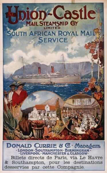 Poster advertising the Union Castle Mail Steamship Company Limited, South African Royal Mail Service. Donald Currie & Co, Managers