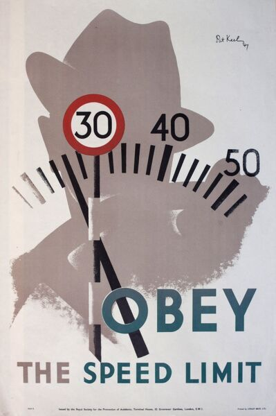Poster warning drivers to Obey the Speed Limit, which is 30 mph in built-up areas