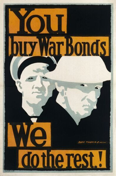 A poster advertising War Bonds during World War One 'You buy War Bonds - We do the Rest!&#39