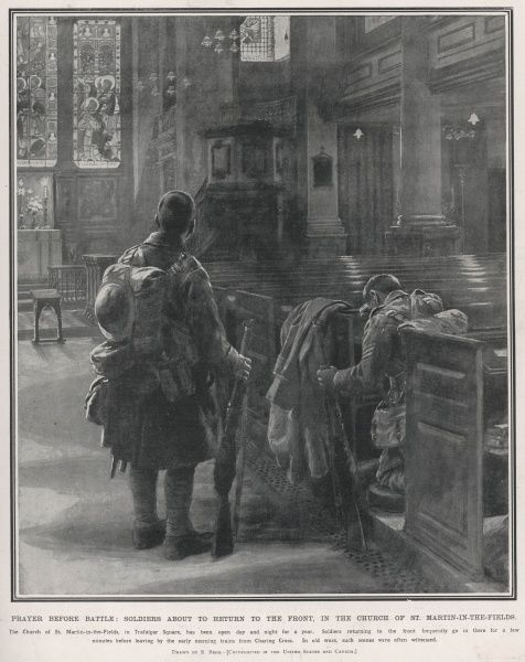 British soldiers pray in St Martin-in-the-Fields church, London, before leaving from Charing Cross Station for the trenches