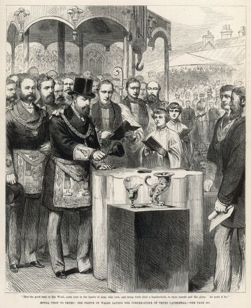 During the Royal visit to Truro, the Prince of Wales (later Edward VII), lays the corner-stone of Truro Cathedral in a ceremony