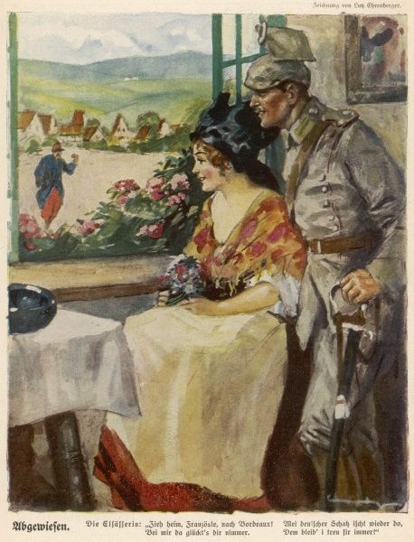 ALSACE - A pretty Alsacienne and her German boyfriend smile at a wretched French soldier who asks the way to Bordeaux. Germans claimed that Alsace wanted to be part of Germany