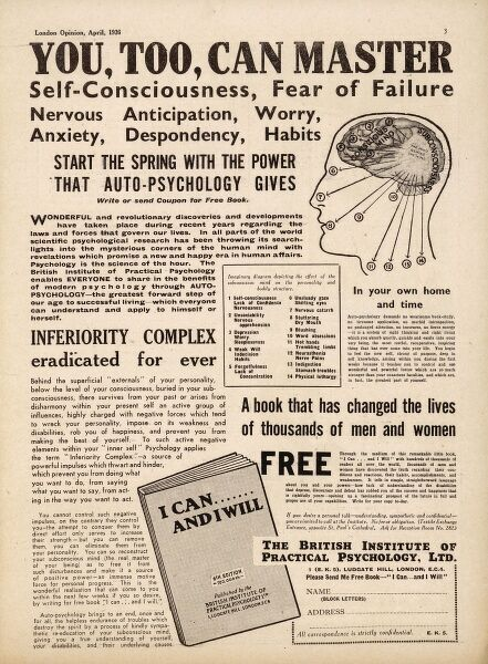 "Advert for a booklet issued by the British Institute of Practical Psychology called ""I can and I will"" guaranteed to eradicate your inferiority complex forever"