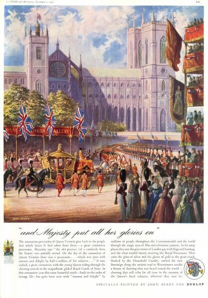 Advertisement for Dunlop tyres featuring a painting by John Berry of Queen Victoria's Coronation, showing the state coach proceeding towards Westminster Abbey with the Victorian crowds wearing entirely the wrong period of clothing, whether