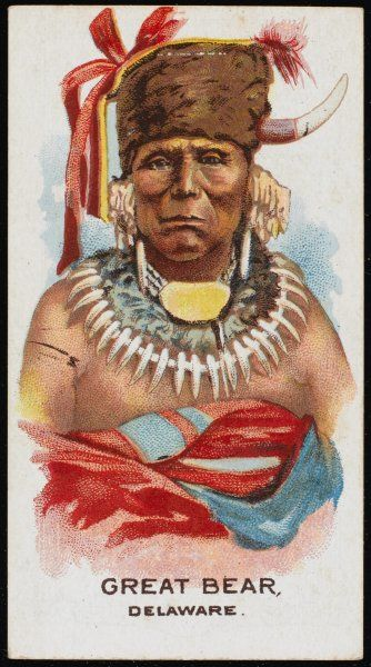 Great Bear: Chief of the Delaware tribe