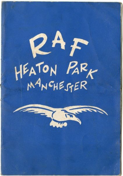 Cover of a booklet for RAF Heaton Park, Manchester: A Guide for Newly-Arrived Cadets. During World War Two 133,000 cadets were billeted in and around the park when the RAF turned it into a camp for trainee aircrew