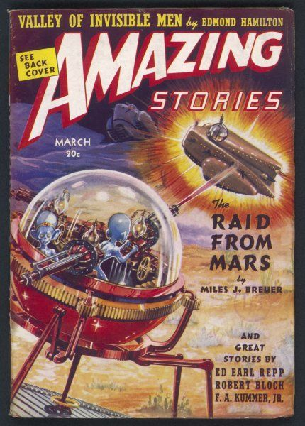 'The Raid from Mars' (Miles J Breuer) Martians raid Earth in search of radium