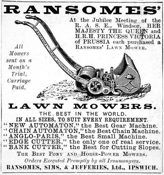 Advertisement for Ransomes Lawn Mowers purchased by the Queen and Princess Victoriaof Prussia. Available from Ransomes, Sims and Jeffries Ltd of Ipswich