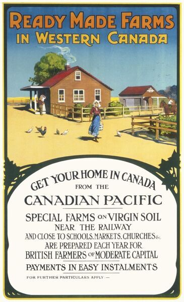 Ready made Farms in Western Canada Poster offering a new home in Canada with Canadian Pacific