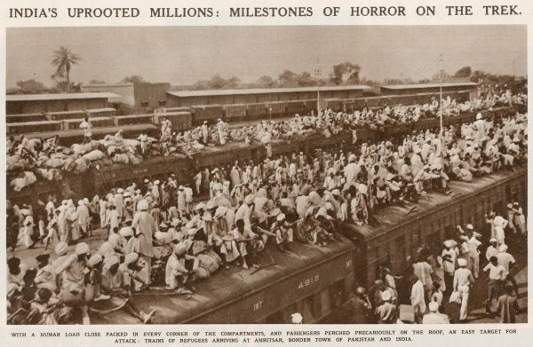 Crowded trains of refugees arriving at Amritsar, border town on Pakistan and India, following the Partition in 1947
