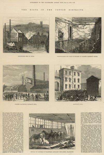 A page from the May 1878 Illustrated London News, detailing the cotton riots in Lancashire, which were the response to a proprosed 10% reduction in workers wages