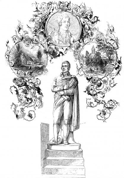 Engraving showing the Robert Burns statue by Flaxman (centre) surrounded by two scenes from his life and another portrait. Robert Burns (1759-1796) was the Scottish poet and songwriter who created 'Auld Lang Syne' and popularized Tam O'Shanter