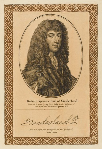 ROBERT SPENCER, earl of SUNDERLAND statesman with a penchant for switching sides when it suited his interests or his pocket. with his autograph