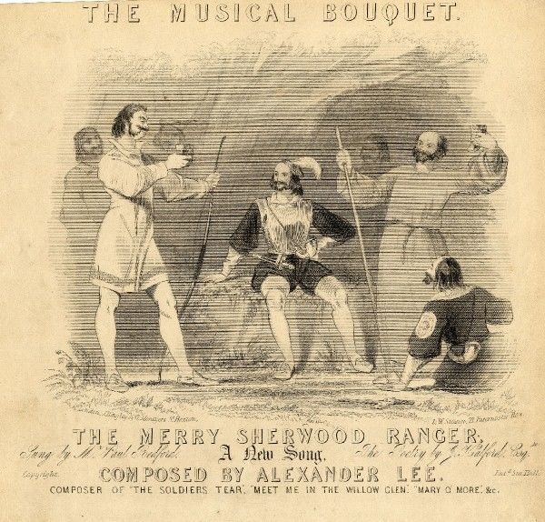 Robin Hood and his Merry Men depicted on a music sheet entitled The Musical Bouquet. The music itself is for a new song, The Merry Sherwood Ranger, composed by Alexander Lee to words by J Halford, and sung by Paul Bedford