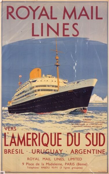 Royal Mail Lines poster for the French office in Paris advertising travel to South America, to Brazil, Uruguay and Argentina. The ocean liner advertised is the 'Andes&#39