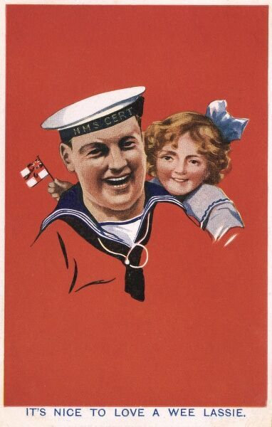 "A jolly Royal Navy sailor with his young daughter peeking over his shoulder. She is holding (and waving) a small white ensign flag. The caption reads: ""It's nice to love a wee lassie."" Date: 1917"