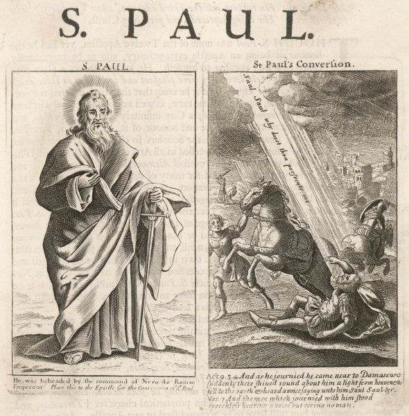 Saint Paul of Tarsus, Rabbi, tentmaker, missionary, sword in one hand, bible in the other. The second illustration shows his visionary experience on the road to Damascus