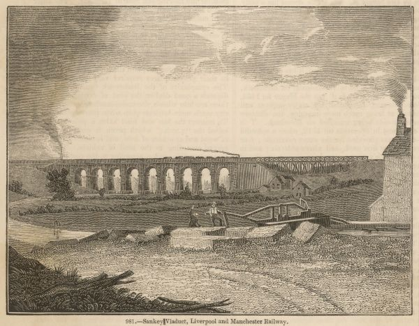 LIVERPOOL - MANCHESTER RAILWAY : The Sankey Viaduct