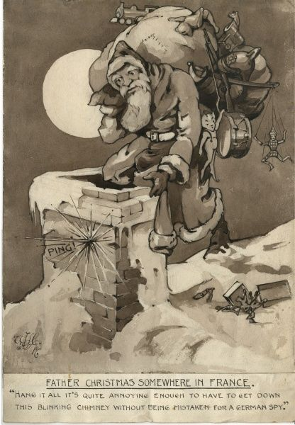 "'Father Christmas Somewhere in France'. ""Hang it all - it's quite annoying enough to have to get down this blinking chimney without being mistaken for a German spy!&quot"