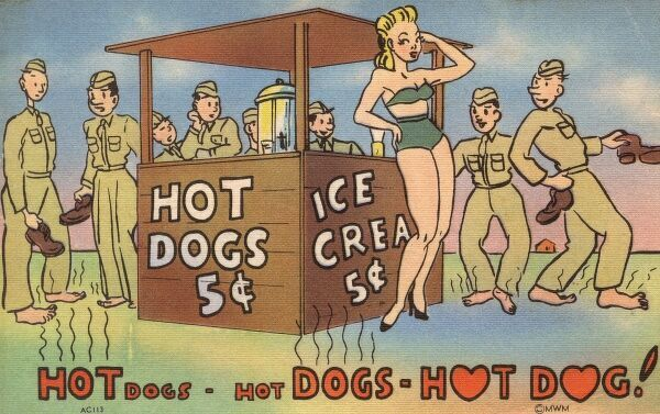 A saucy World War Two postcard from the US, depicting a glamourous Hot Dog and Ice Cream seller in skimpy attire - drawing favourable looks from the hungry GIs Date: circa 1940