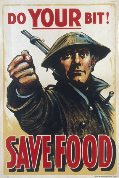 Poster depicting a British soldier encouraging those on the home front to save food in response to food shortages due to German U-boat targeting of British merchant ships