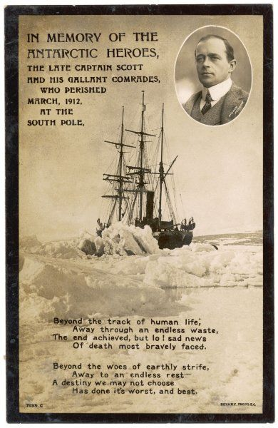 In memory of the Antarctic heroes, the late Captain Scott and his gallant comrades who perished March 1912 at the South Pole